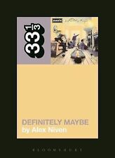 33 1/3: Oasis' Definitely Maybe by Alex Niven (2014, Paperback)