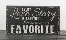 EVERY LOVE STORY IS BEAUTIFUL Black Handmade Primitive Block Love marriage Sign
