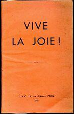 VIVE LA JOIE ! - Carnet de chants et jeux J.A.C. - 1941