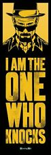 Breaking Bad door poster - I AM THE ONE WHO KNOCKS - HUGE BB Door Poster!