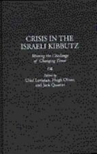 Crisis in the Israeli Kibbutz: Meeting the Challenge of Changing Times-ExLibrary