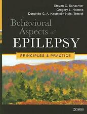 NEW - Behavioral Aspects of Epilepsy: Principles and Practice