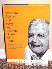 SCRIPTURAL POEMS & PLAYS & POWERFUL STORIES OF FAITH by Dick Grigg LDS MORMON HB