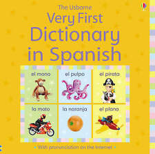 Very First Dictionary in Spanish by Felicity Brooks (Hardback, 2008)Usborne new