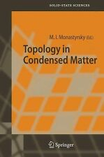 Topology in Condensed Matter 150 (2005, Hardcover)