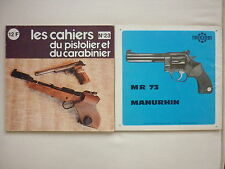 CAHIER PISTOLIER CARABINIER 23 CARABINE PARKER HALE .308 WINCHESTER WALTHER MR73