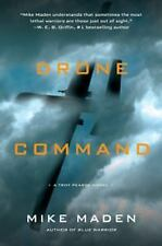 A Troy Pearce Novel: Drone Command 3 by Mike Maden (2015, Hardcover)