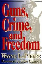 Guns, Crime, and Freedom, Lapierre, Wayne, 0060976748, Book, Acceptable