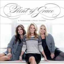 A Thousand Little Things by Point of Grace (CD, 2012, Curb) CCM pop Christian