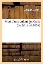 Mort d'une Enfant de Marie (8e Ed. ) by Alexandre Dumas (2013, Paperback)