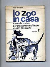 Yaya Lombardi # LO ZOO IN CASA # Edizioni Stella 1964 - Volume 3°