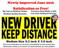 New Driver Keep Distance sign bumper sticker for student driver NOT magnet
