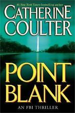 Point Blank (FBI Thriller (G.P. Putnam's Sons)) by Catherine Coulter