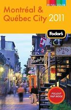 Fodor's Montreal & Quebec City 2011 (Full-color Travel Guide), Fodor's, Good Boo