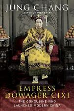 Empress Dowager Cixi: The Concubine Who Launched Modern China-ExLibrary