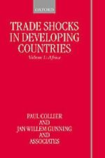 Trade Shocks in Developing Countries: Volume 1: Africa (Trade Shocks in Developi