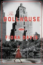 The Dollhouse : A Novel by Fiona Davis --Advance Review Copy, Paperback