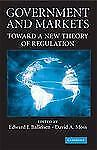 Government and Markets : Toward a New Theory of Regulation (2009, Hardcover)
