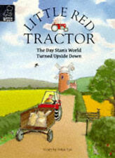 Day Stan's World Turned Upside Down (Little Red Tractor), Colin Reeder