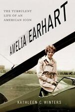 Amelia Earhart: The Turbulent Life of an American Icon-ExLibrary
