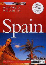BUYING A HOUSE IN SPAIN, DAN BOOTHBY, Used; Good Book