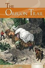 The Oregon Trail (Essential Events (ABDO))-ExLibrary