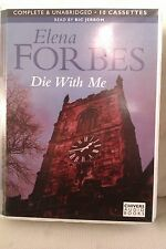 Die with Me by Elena Forbes: Unabridged Cassette Audiobook (V3)