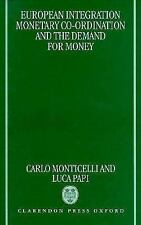 European Integration, Monetary Co-ordination, and the Demand for Money