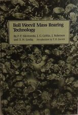 Boll Weevil Mass Rearing Technology by P. P. Sikorowski, O. H. Lindig, J....