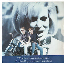 "Pet Shop Boys & Dusty Springfield - What Have I Done To Deserve This 7""Sgl 1987"