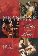 Publications of the Early Music Institute: Meantone Temperaments on Lutes and...