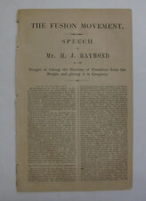 Fusion Movement 1860 Speech Raymond Campaign Republican President Election