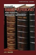 English Bible Versions and Today's Messianic Movement by J. K. McKee (2014,...