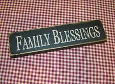 "Rustic Primitive Country Farmhouse Wood block/sign ""Family Blessings"""