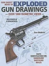 NEW - The Gun Digest Book of Exploded Gun Drawings by Shideler, Dan