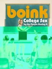 Boink: College Sex by the People Having It The Editors of boink magazine, Oleyo
