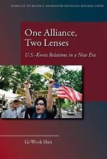One Alliance, Two Lenses: U.S.-Korea Relations in a New Era (Studies of the Walt