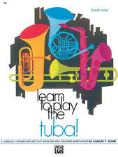 Learn to Play Tuba! Book 1; Gouse, Charles F, Tuba Teaching Material - 738