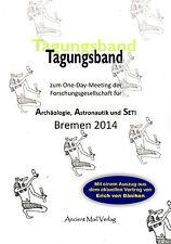Tagungsband der AAS - Erich von Däniken - Bremen 2014 - BUCH