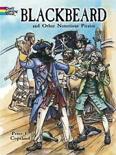Blackbeard and Other Notorious Pirates Coloring Book (Dover History Coloring Boo