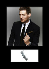 MICHAEL BUBLE #1 Signed Photo Print A5 Mounted Photo Print - FREE DELIVERY
