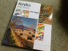 Acrylics from Scratch by Paul Taggart (Paperback, 2006)