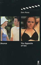 Bounce: AND The Opposite of Sex, Don Roos, Good Book