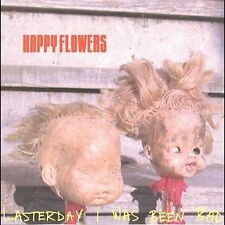 Happy Flowers - Lasterday I Was Been Bad - RARE NEW