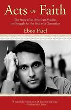 Acts of Faith: The Story of an American Muslim, the Struggle for the Soul of a G