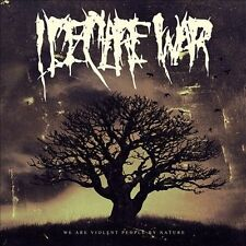 I DECLARE WAR-WE ARE VIOLENT PEOPLE BY NATURE  CD NEW
