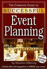 The Complete Guide to Successful Event Planning by Shannon Kilkenny 2006, Paper