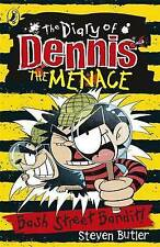 The Diary of DENNIS THE MENACE : BASH STREET BANDIT! (Book 4) by STEVEN BUTLER