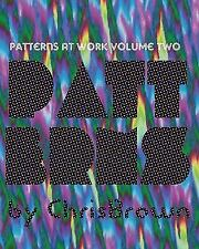 Patterns at Work : Nothing to Do with Love by Chris Brown (2007, Paperback)