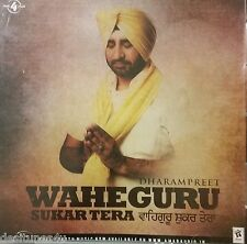 WAHEGURU SUKAR TERA - DHARAMPREET - WALL OF SIRHIND - BOLLYWOOD PUNJABI CD